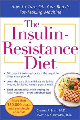 The Insulin Resistance Diet, Hart and Grossman