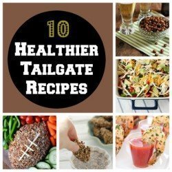 10 Healthier Tailgate Recipes