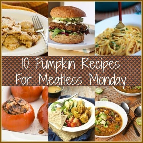 10 Pumpkin Recipes for Meatless MondayCraving Something Healthy