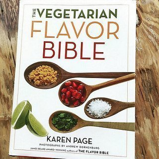 Why I Love The Vegetarian Flavor Bible