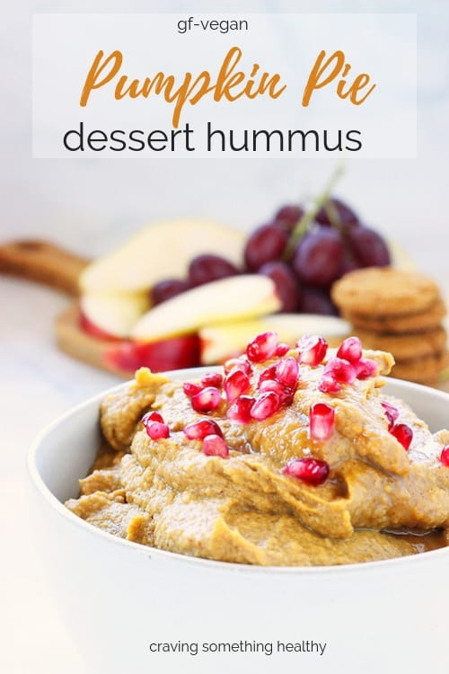 Pumpkin Pie Dessert Hummus | Craving Something Healthy