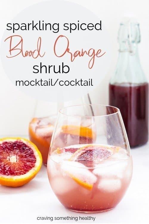 sparkling spiced Blood Orange Shrub drinks