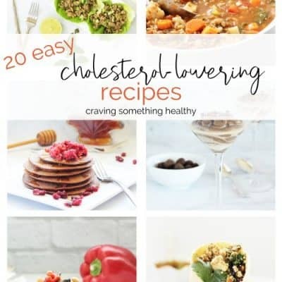 20 Easy Heart Healthy Recipes to Lower Cholesterol